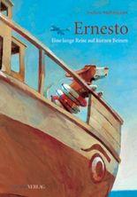Ernesto – Eine lange Reise auf kurzen Beinen