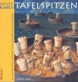 Ernst Kahls Tafelspitzen