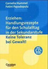 Erziehen: Handlungsrezepte für den Schulalltag in der Sekundarstufe / Keine Toleranz bei Gewalt!