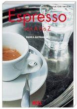 Espresso von A bis Z