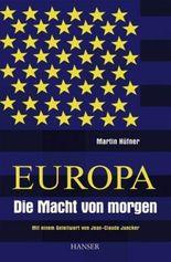 Europa - Weltmacht von morgen