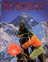 Everest, der lange Weg zum Gipfel