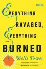 Everything Ravaged, Everything Burned
