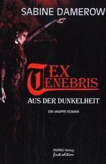 Ex Tenebris – Aus der Dunkelheit