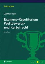 Examens-Repetitorium Wettbewerbs- und Kartellrecht