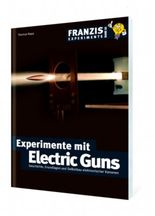 Experimente mit Electric Guns