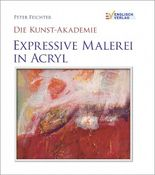 Expressive Malerei in Acryl
