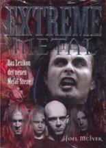 Extreme Metall - Das Lexikon der neuen Metal-Szene