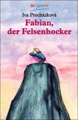 Fabian, der Felsenhocker