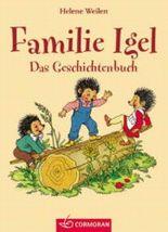 Familie Igel. Das Geschichtenbuch