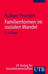 Familienformen im sozialen Wandel.