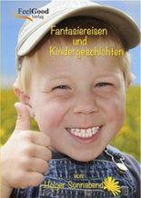 Fantasiereisen und Kindergeschichten - Buch + CD