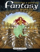Fantasy-Welten zeichnen und malen