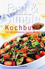 Fast & Simple Kochbuch