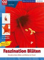 Faszination Blüten