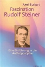 Faszination Rudolf Steiner