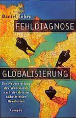 Fehldiagnose Globalisierung