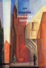 Feininger voorbij / druk 1