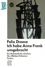 "Felix Droese: ""Ich habe Anne Frank umgebracht"""