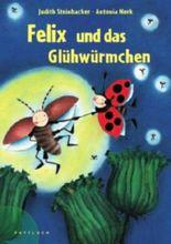 Felix und das Glühwürmchen