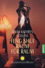 Feng Shui - Raum für Raum
