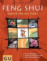 Feng Shui: Garten für die Sinne
