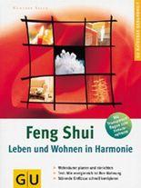 Feng Shui, Leben und Wohnen in Harmonie