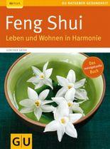 Feng Shui. Leben und Wohnen in Harmonie