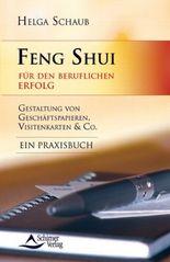 Feng Shui für den beruflichen Erfolg