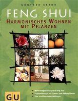 Feng Shui Harmonisches Wohnen mit Pflanzen