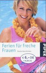 Ferien für freche Frauen