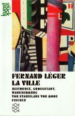 Fernand Leger: Die Stadt