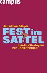 Fest im Sattel. Insider-Strategien zur Jobsicherung