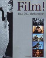 Film!. Das 20. Jahrhundert