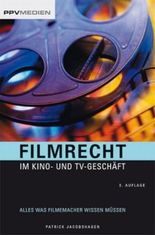 Filmrecht im Kino- und TV-Geschäft