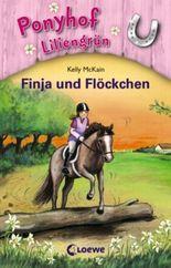 Ponyhof Liliengrün - Finja und Flöckchen