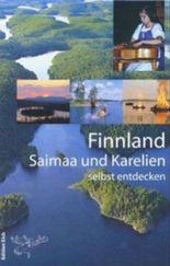 Finnland, Saimaa und Karelien selbst entdecken
