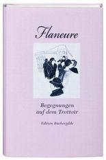 Flaneure. Begegnungen auf dem Trottoir