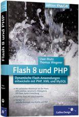 Flash 8 und PHP, m. CD-ROM