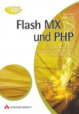 Flash MX und PHP, m. CD-ROM