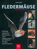 Fledermäuse. Das Praxisbuch