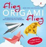 Flieg, Origami, flieg