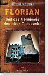 Florian und das Geheimnis des alten Tagebuchs