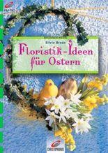 Floristik-Ideen für Ostern
