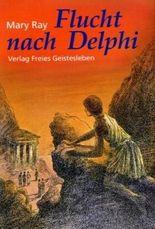 Flucht nach Delphi