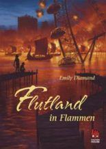 Flutland in Flammen