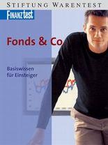 Fonds & Co. Basiswissen für Einsteiger