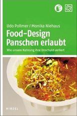 Food-Design: Panschen erlaubt