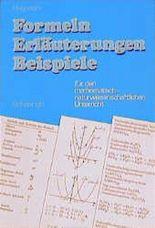 Formeln, Erläuterungen, Beispiele. Sekundarstufe I