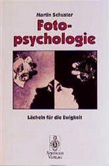 Fotopsychologie. Lächeln für die Ewigkeit